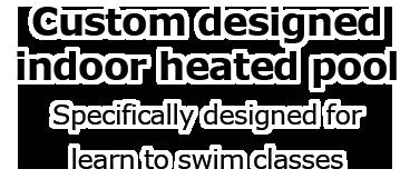 Indoor heated learn to swim pool Thornton